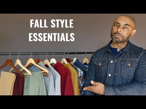 10 Men's Fall  2019 Style Essentials