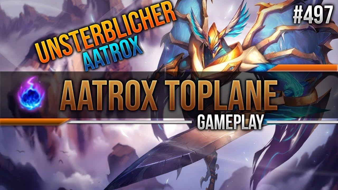 Aatrox (Top): UNSTERBLICHER AATROX #497 [League of Legends] [Deutsch /  German]