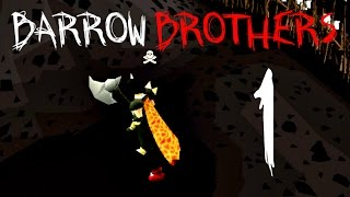 Barrow Brothers: Episode 1