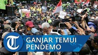 VIDEO: Ganjar Pranowo Temui Pendemo Depan Kantor DPRD Jawa Tengah,
