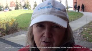 MISSISSAUGAWATCH to Peel Police officer: City of Mississauga Corporate Security LIES