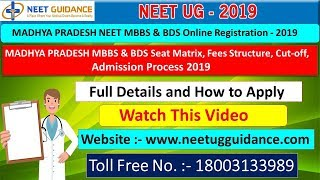 Madhya Pradesh NEET MBBS BDS Online Registration Counselling 2019 – Seat Matrix 2019, Fees Structure