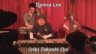 『大井貴司&Super Vibration』 (vib)大井貴司 (Takashi Ooi)、(p)三木...