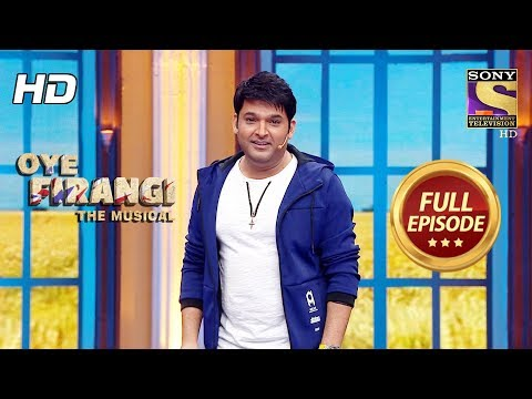 Oye Firangi - The Muscial - ओय फिरंगी - Full Episode - 2nd December, 2017