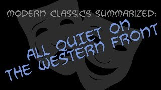 Modern Classics Summarized: All Quiet On The Western Front
