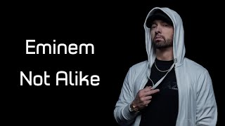 "Download Eminem - Not Alike (ft. Royce Da 5'9"") (Lyrics) Mp3 and Videos"