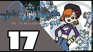 NEO: The World Ends with You -  WALKTHROUGH PLAYTHROUGH LET'S PLAY GAMEPLAY - Part 17