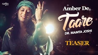 Amber De Taare - Teaser | Dr. Mamta Joshi | Raj Kakra | New Punjabi Song 2017