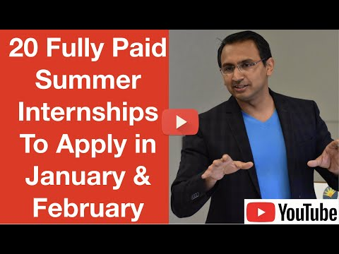 3 Fully Paid Summer Internships(+ 20 Bonus Internships) To Apply in January & February 2020