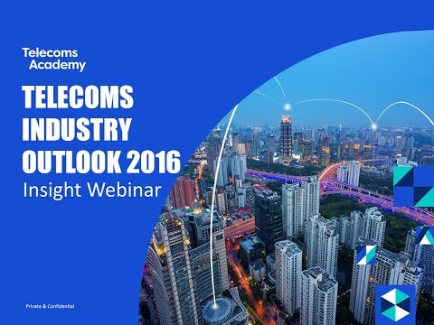 Telecoms Industry Outlook 2016 Insight Webinar