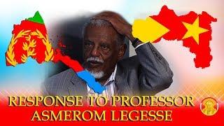 Response to Professor Asmerom Legesse by Tigrai Online Ethiopia Eritrea news