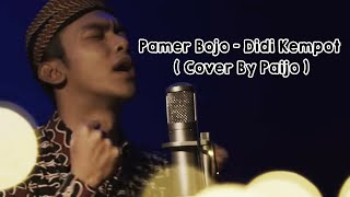 Pamer Bojo - Didi Kempot ( Cover By Paijo )
