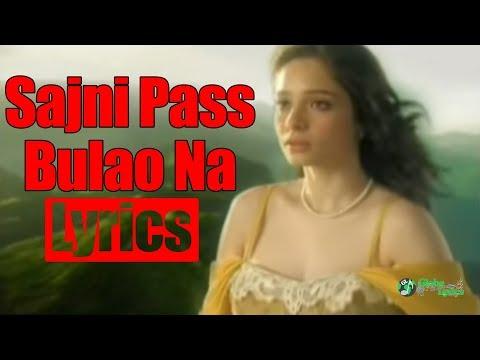 Sajni Pass Bulao Na | Lyrics | Jal Band | Boondh A Drop of Jal | HD Video Song | Globe Lyrics | GL