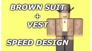 [ROBLOX] Speed Design: Brown Suit With Vest