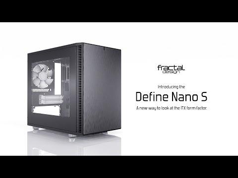 Fractal Design Define Nano S Showreel