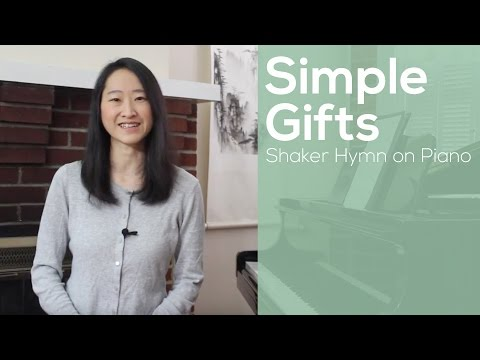 Simple Gifts | Shaker Hymn on Piano | Video | Lesson