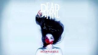 Dead By April Real And True FULL Song Incomparable 2011