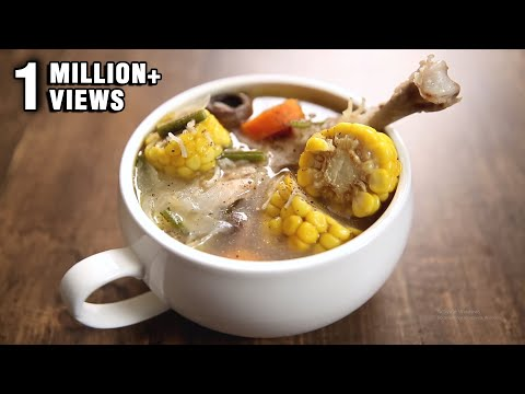 Chicken Soup | Healthy Soup Recipe | The Bombay Chef - Varun Inamdar