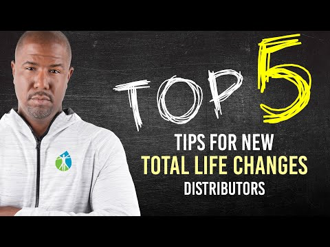 Top 5 Tips for Total Life Changes Distributors | Things to Avoid in Your TLC Business