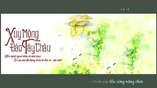 【Kara Vietsub Pinyin】Xuy Mộng Đáo Tây Châu    Yêu Dương & Hoàng Thi Phù    吹梦到西洲    妖扬 & 黄诗扶