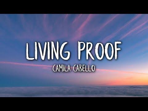 Camila Cabello - Living Proof (Lyrics / Lyric Video)