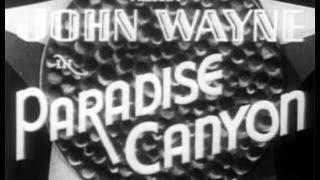 Paradise Canyon (1935) - John Wayne Western, Full Movie