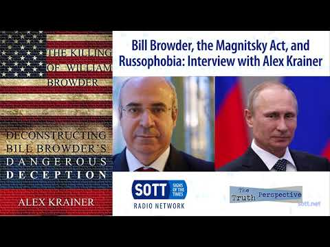 Bill Browder, the Magnitsky Act, and anti-Russia sanctions: Interview with Alex Krainer