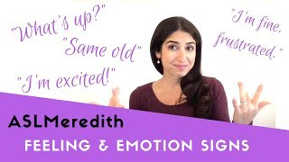 Learn ASL: Signing about feelings and emotions