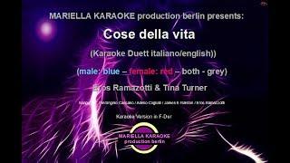Eros Ramazzotti Tina Turner Cose della vita (Karaoke Version)