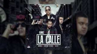 La Calle - Blingz Ft. Darell,  Bryant Myers, D Ozi | Audio Oficial