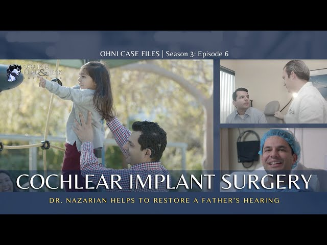Cochlear Implant Hearing Restoration Surgery: A Father's Journey at Osborne Head & Neck Institute