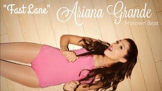 "Ariana Grande Type Motown/Doo-Wop Beat - ""Fast Lane"""