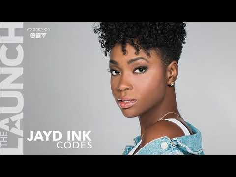 Jayd Ink - Codes - THE LAUNCH 02/07/2018