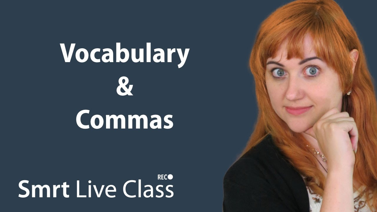 Vocabulary & Commas - Pre-Intermediate English with Nicole #12