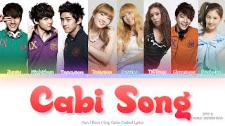 Girls' Generation (소녀시대) & 2PM Cabi Song Color Coded Lyrics (Han/Rom/Eng)