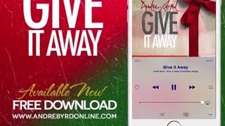 Give It Away (Christmas Single) by Andre Byrd (FREE DOWNLOAD)