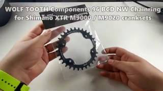 Wolf Tooth Components asymmetric 96 BCD NW Chainring for Shimano XTR M9000 / M9020 [UNBOXING]