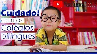 Dicas para escolher Colégio Bilíngue do seu filho - Escola Bilíngue