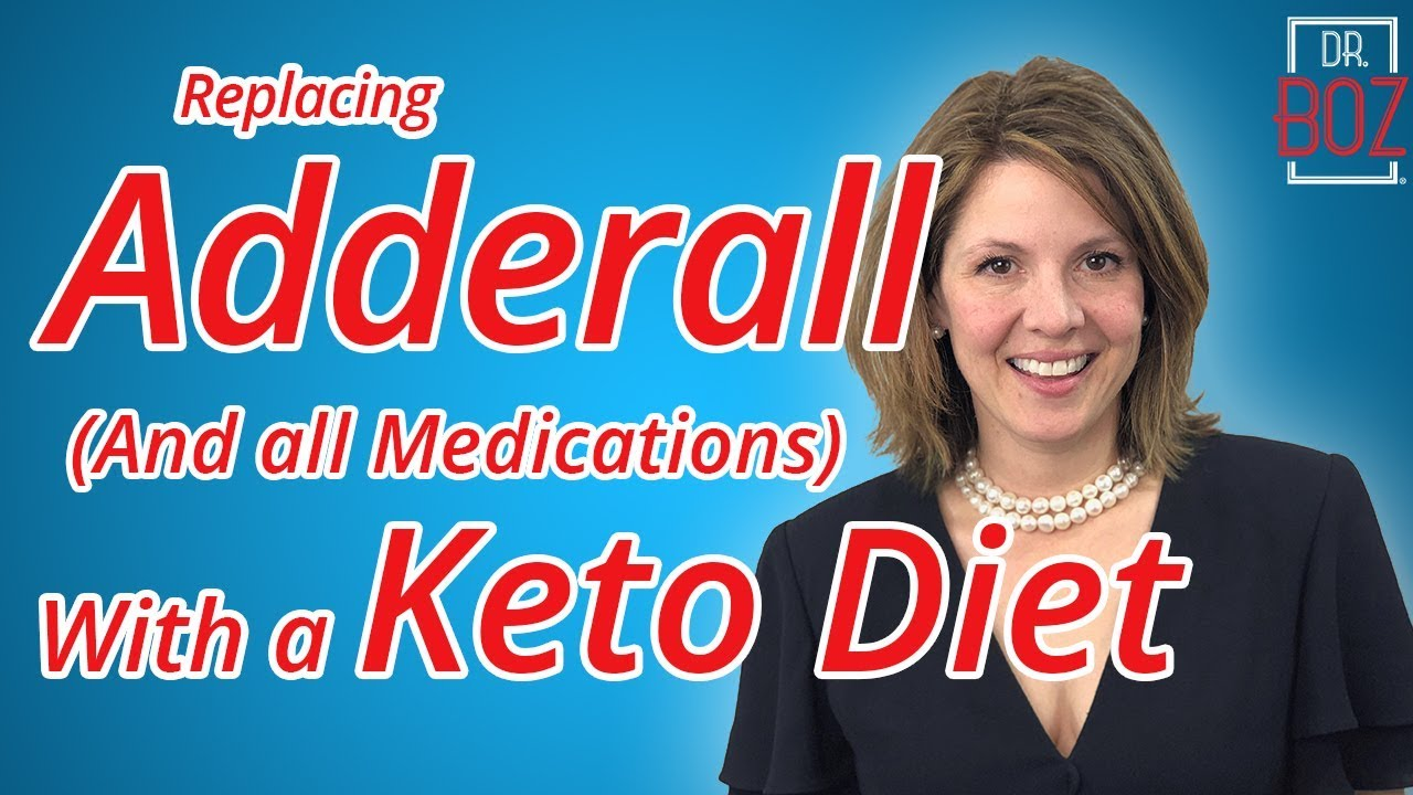 Replacing Adderall with a Keto Diet | Dr Boz - On a Wind and