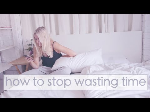 How to Stop Wasting Your Time - 9 Tips