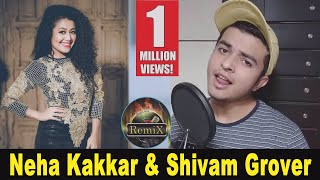 Neha Kakkar New Song II Shivam Grover New Song II Latest Punjabi Song II New Punjabi Song