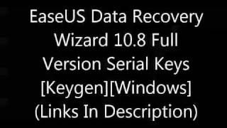 EaseUS Data Recovery Wizard 10 8 Full Version Serial Keys KeygenWindows
