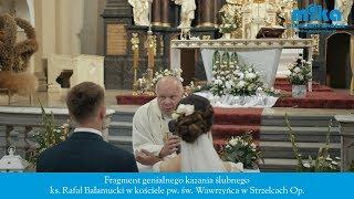 Miłość jest gwarantem zaufania - fragment genialnego kazania ślubnego