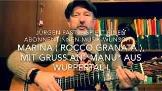 Marina (Text & Musik: Rocco Granata) hier gespielt und gesungen von Jürgen Fastje