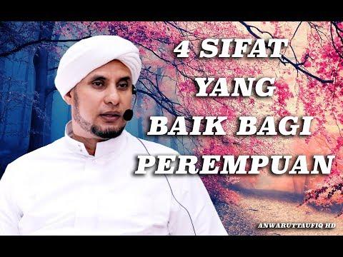 4 SIFAT YANG BAIK BAGI PEREMPUAN | HABIB JAMAL BIN TOHA BA'AGIL