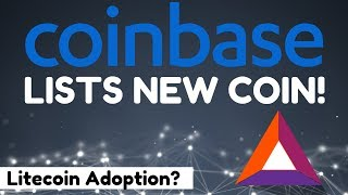 Coinbase Lists New Coin! + Litecoin Reaches 2 Billion Users? - Today's Crypto News