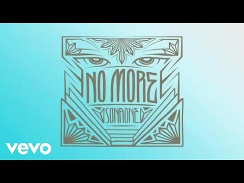 SonaOne - No More (Lyric Video)