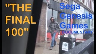 The Final 100 - Sega Genesis Game Collecting Documentary (Retro Sunday)
