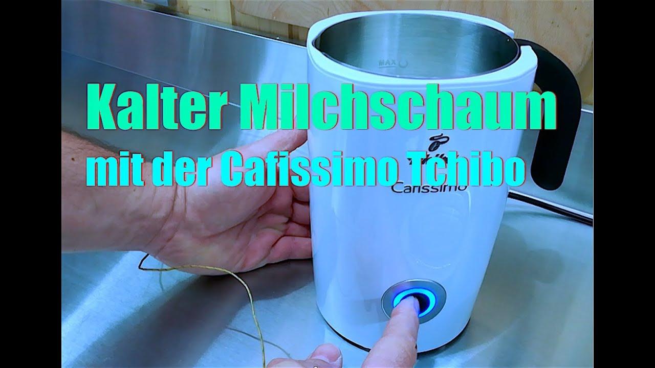 dbb7c6c1cc Cafissimo Tchibo kalter Milchschaum TEST - YouTube