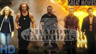 Classic action movies full movie english shadow warriors 2 #2016